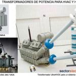Transformadores de potencia para HVAC y HVDC