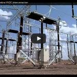 Video: Interconexión eléctrica HVDC Brazil-Argentina