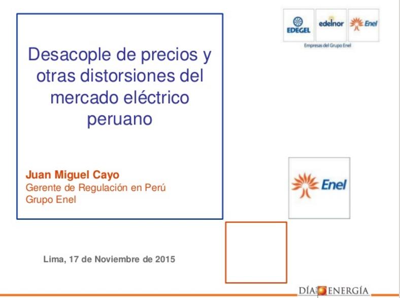 Desacople de precios y otras distorsiones del mercado electrico peruano1