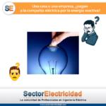 Pregunta del día: Una casa o una empresa, ¿pagan a la compañía eléctrica por la energía reactiva?