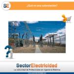 Pregunta del día: ¿Qué es una subestación?