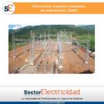 Estructuras mayores y menores en subestación 230KV