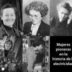 Las mujeres pioneras en la historia de la electricidad