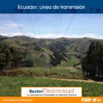 Lineas de transmisión en Santa Rosa de Cochahuayco - Ecuador
