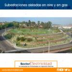 Cinco diferencias entre las subestaciones aisladas en aire y las subestaciones aisladas en gas