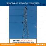 Trabajos en líneas de transmisión