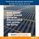 Video: Panel solar que genera electricidad también con gotas de lluvia