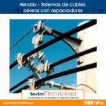 Video: Hendrix - Sistemas de cables aéreos con espaciadores