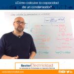 Video: ¿Cómo calcular la capacidad de un condensador?