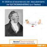 En 2020 es el bicentenario del  descubrimiento del ELECTROMAGNETISMO por Oesterd