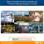 Perú: Centrales Solares se quedan sin Potencia Firme de acuerdo al COES